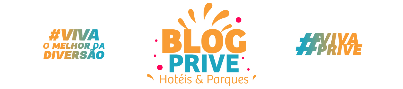 Blog do Prive Hoteis e Parques